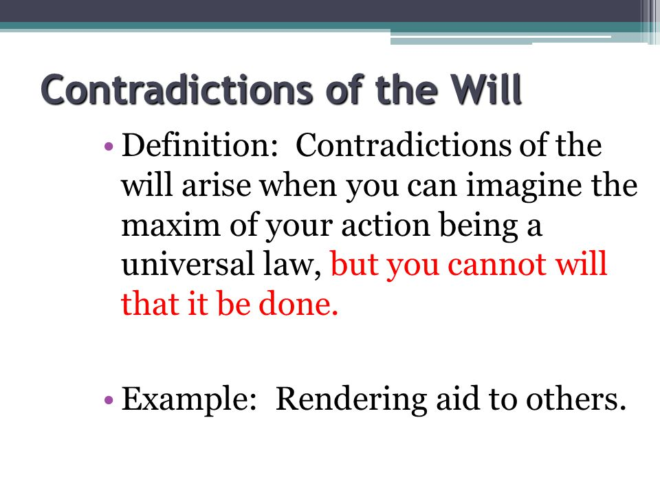 Contradictions of the Will