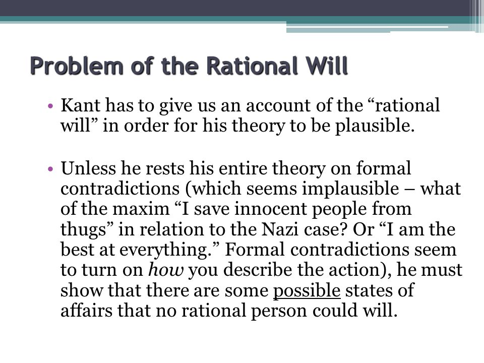 Problem of the Rational Will