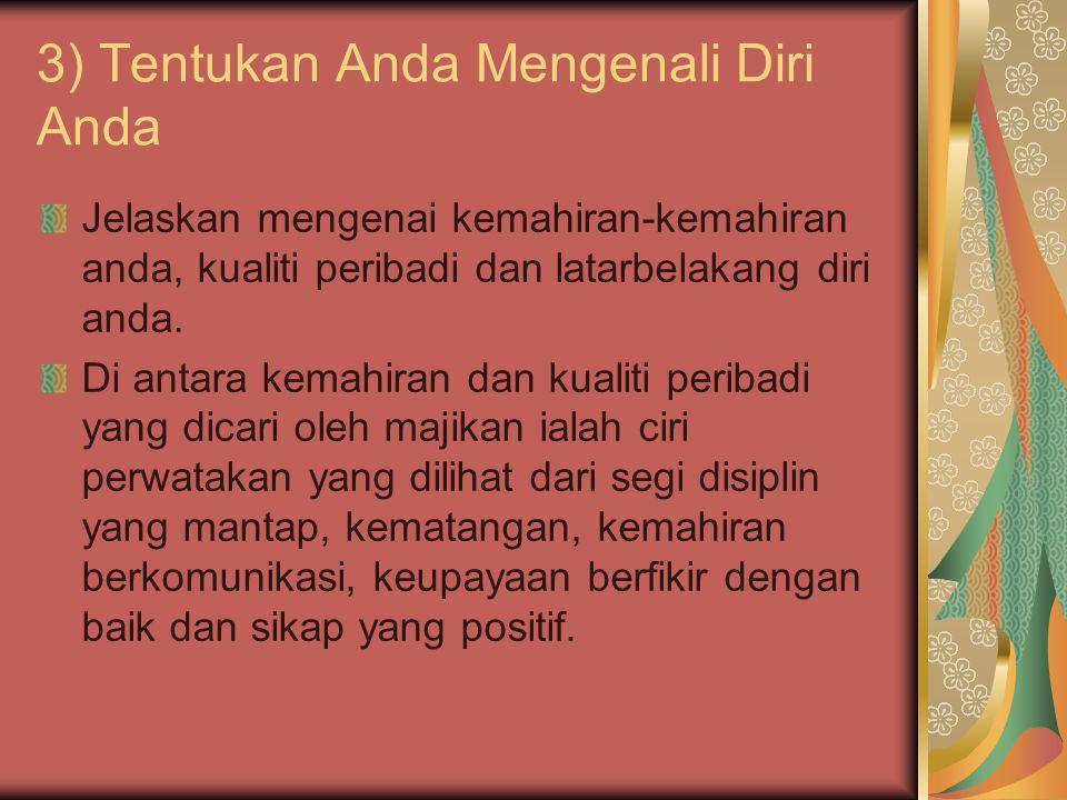 3) Tentukan Anda Mengenali Diri Anda