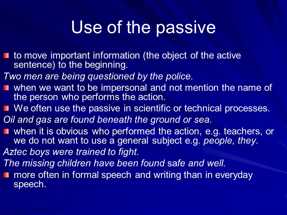 Use of the passive to move important information (the object of the active sentence) to the beginning.