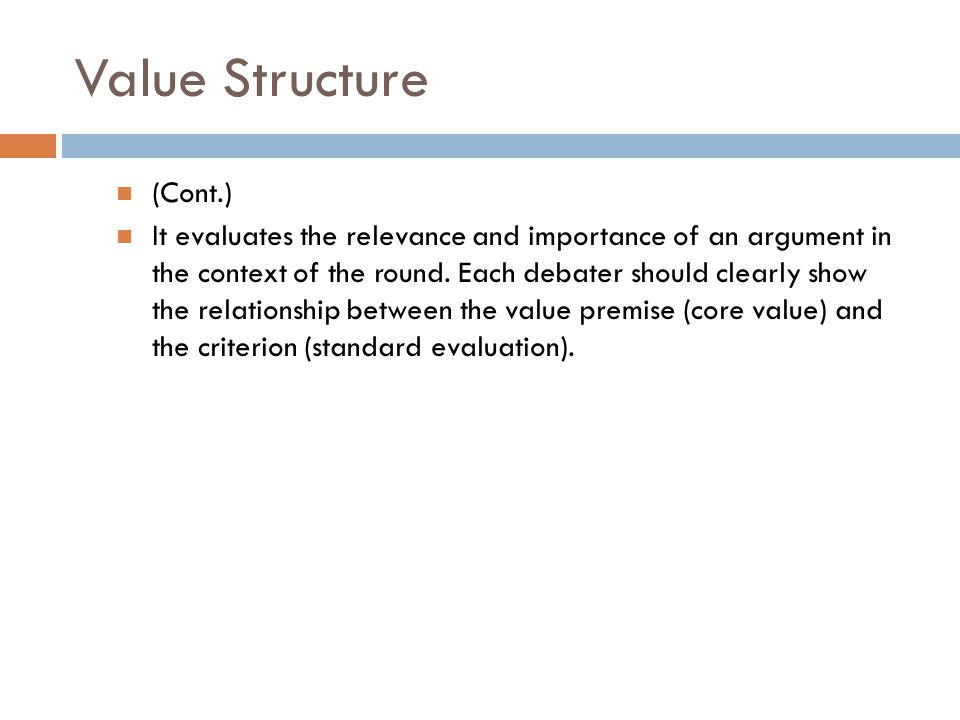 Value Structure (Cont.)