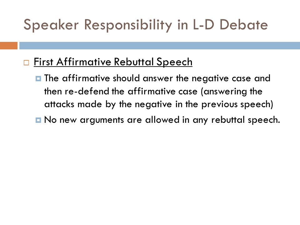 Speaker Responsibility in L-D Debate
