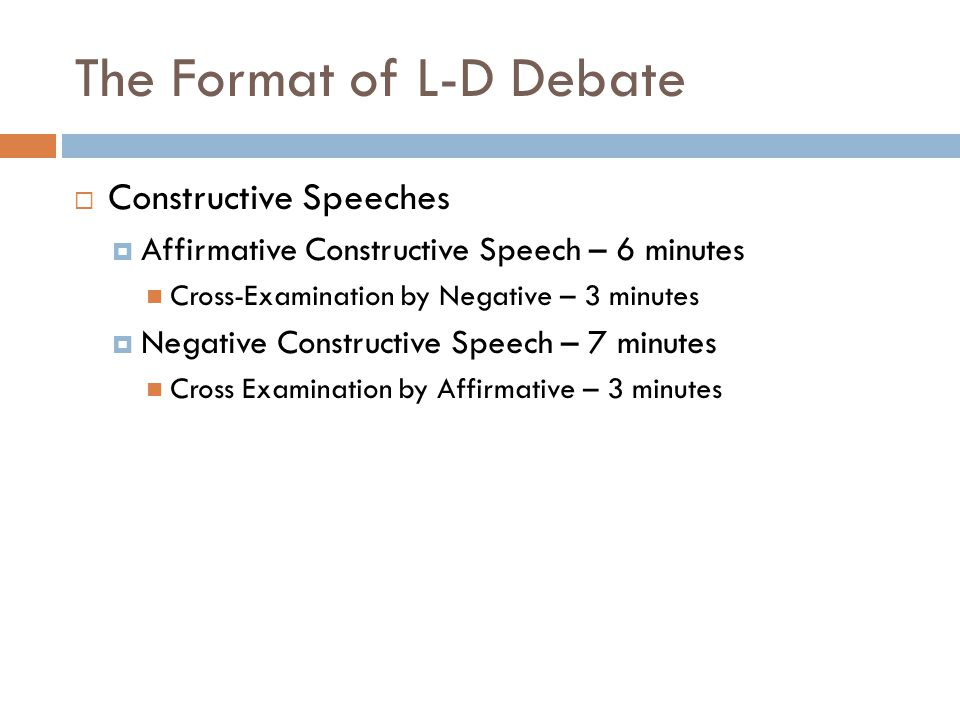 The Format of L-D Debate