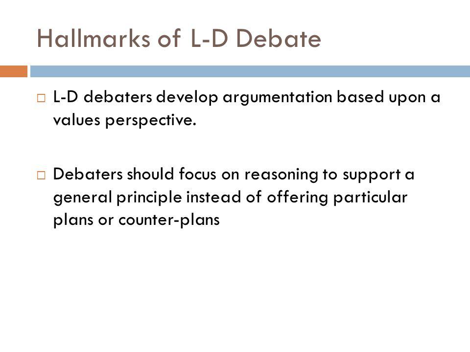 Hallmarks of L-D Debate