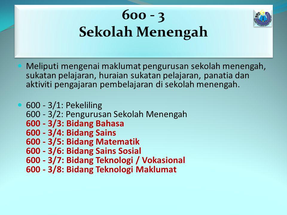 600 - 3 Sekolah Menengah