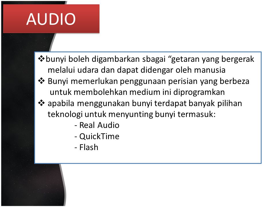 AUDIO bunyi boleh digambarkan sbagai getaran yang bergerak