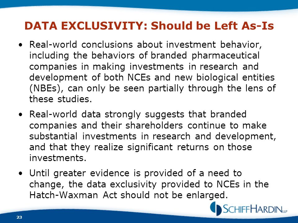 DATA EXCLUSIVITY: Should be Left As-Is