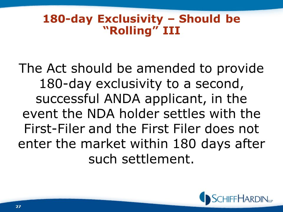 180-day Exclusivity – Should be Rolling III