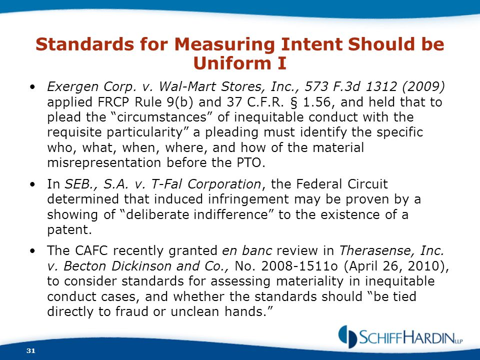 Standards for Measuring Intent Should be Uniform I