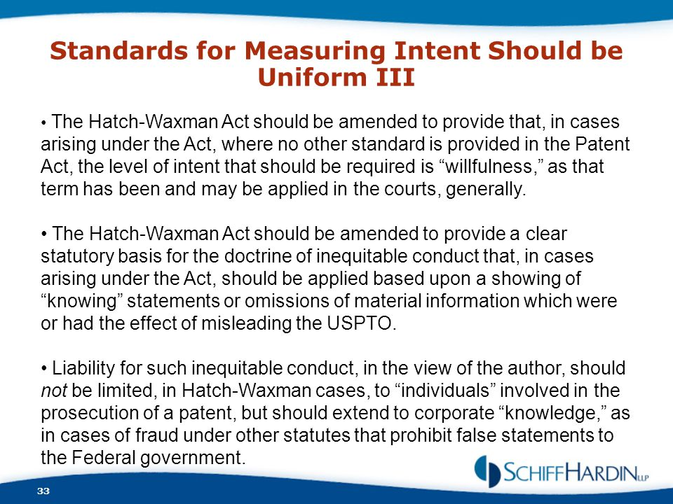 Standards for Measuring Intent Should be Uniform III
