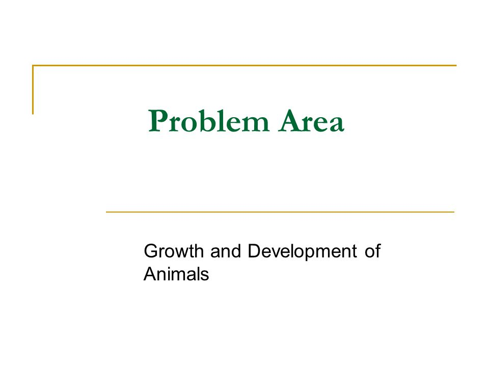Growth and Development of Animals