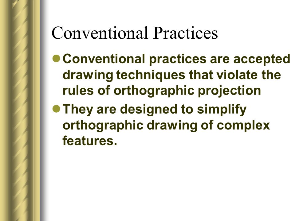 Conventional Practices