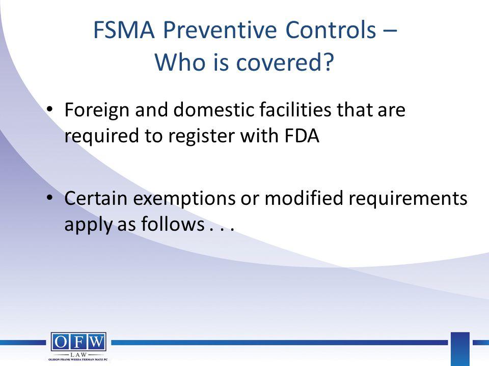 FSMA Preventive Controls – Who is covered