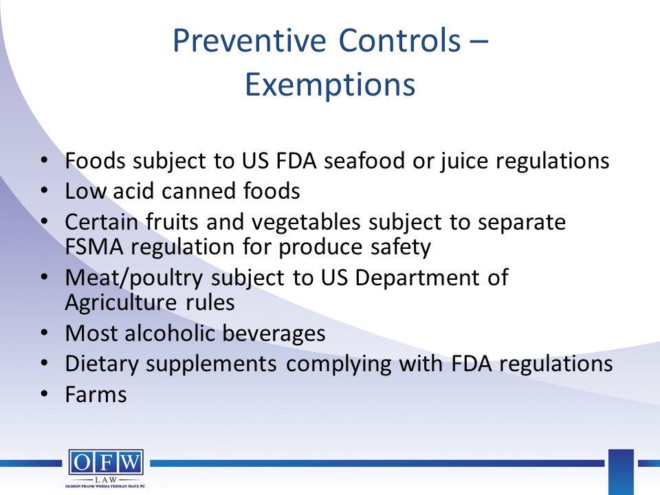 Preventive Controls – Exemptions