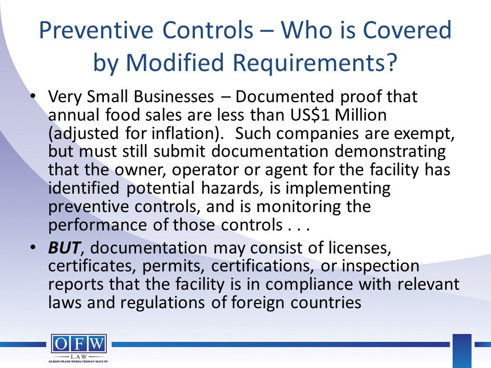 Preventive Controls – Who is Covered by Modified Requirements