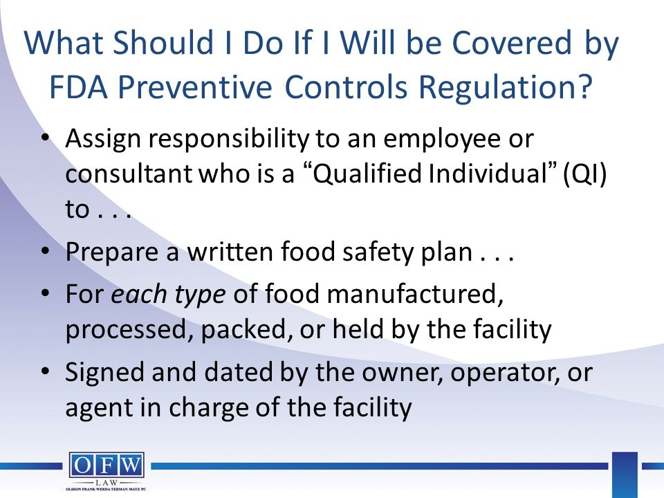What Should I Do If I Will be Covered by FDA Preventive Controls Regulation