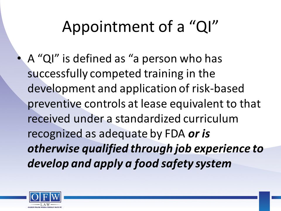Appointment of a QI