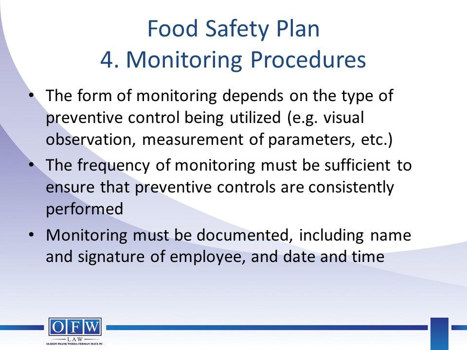 Food Safety Plan 4. Monitoring Procedures