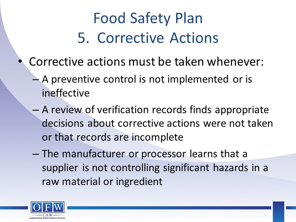 Food Safety Plan 5. Corrective Actions