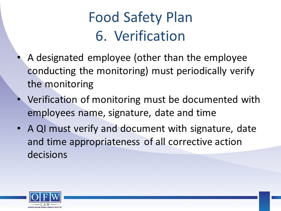 Food Safety Plan 6. Verification