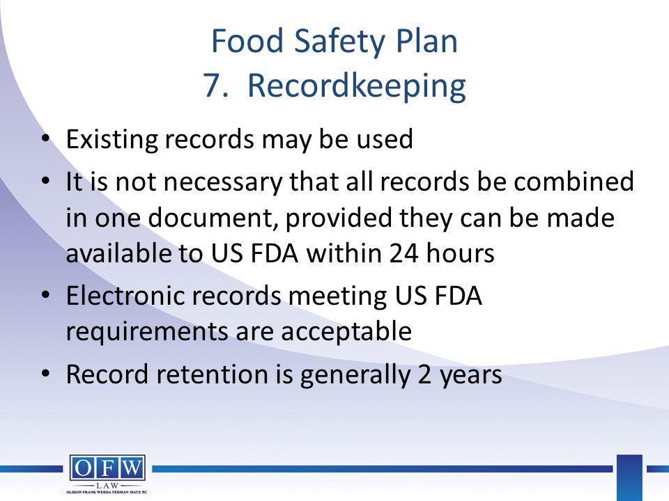 Food Safety Plan 7. Recordkeeping