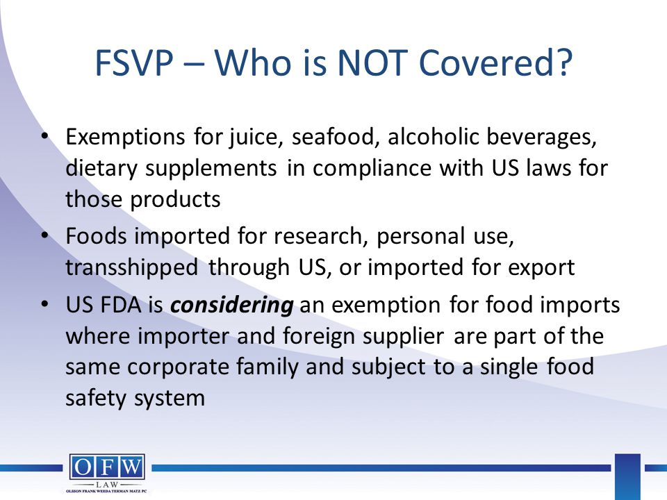 FSVP – Who is NOT Covered