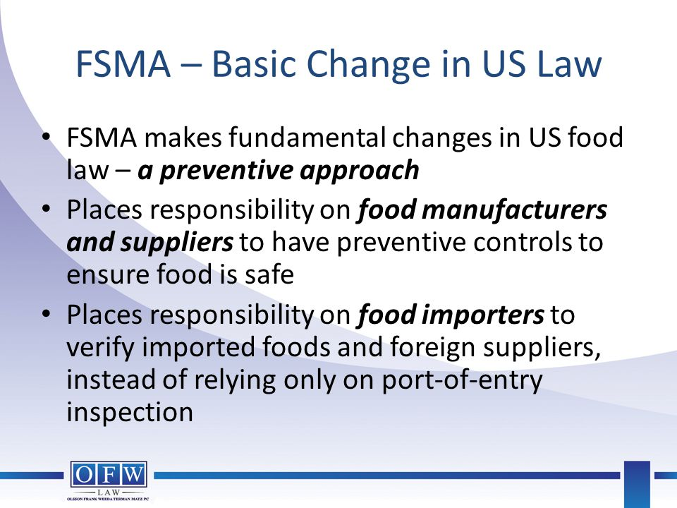 FSMA – Basic Change in US Law