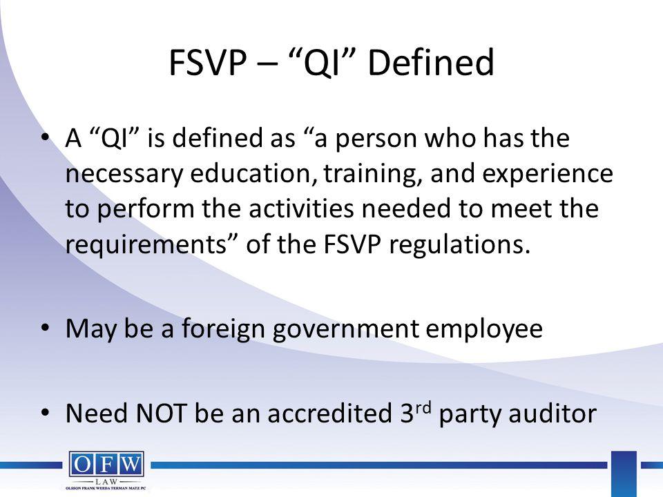 FSVP – QI Defined