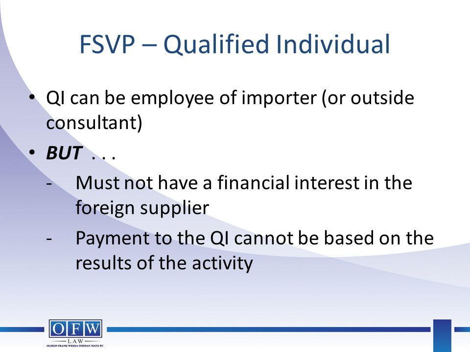 FSVP – Qualified Individual