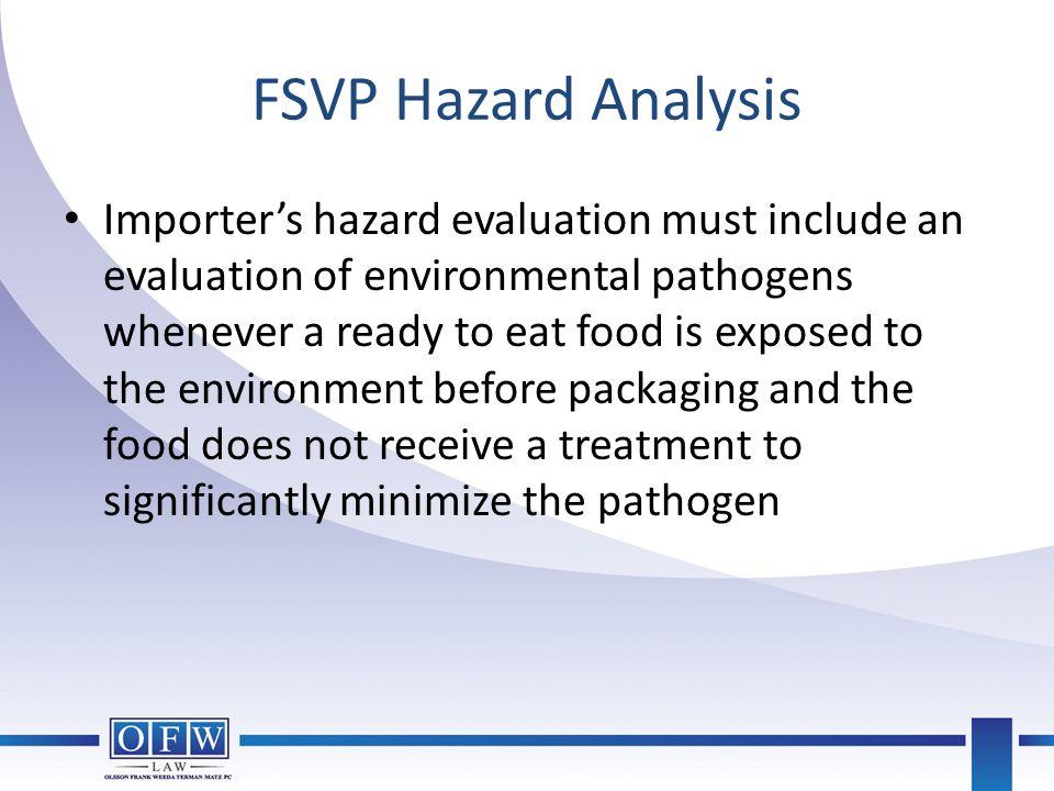 FSVP Hazard Analysis