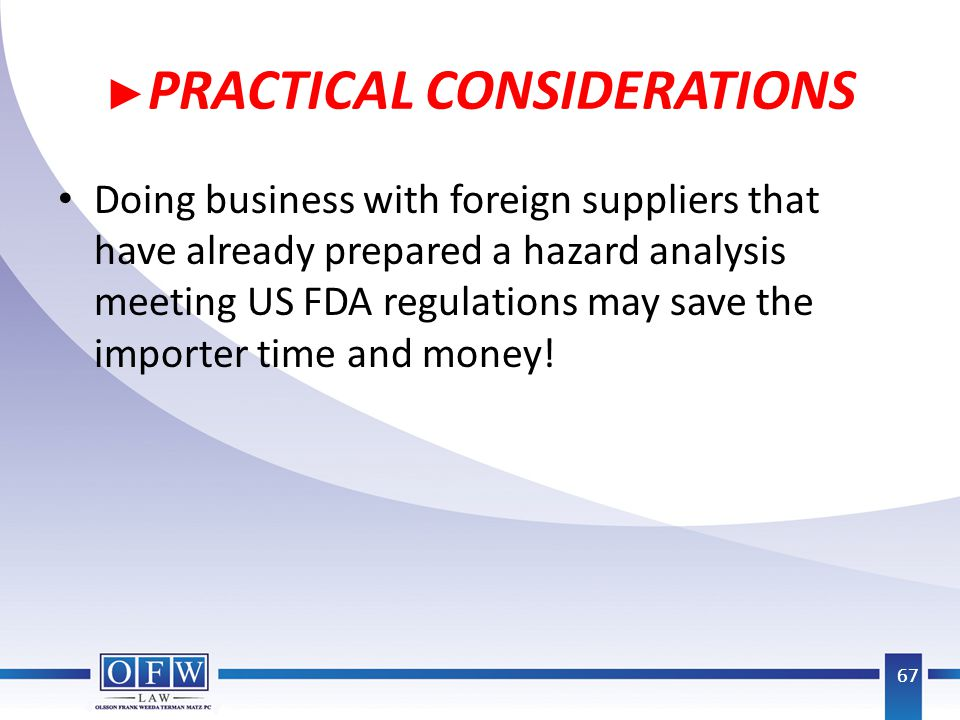 ►PRACTICAL CONSIDERATIONS