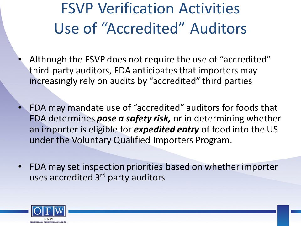 FSVP Verification Activities Use of Accredited Auditors