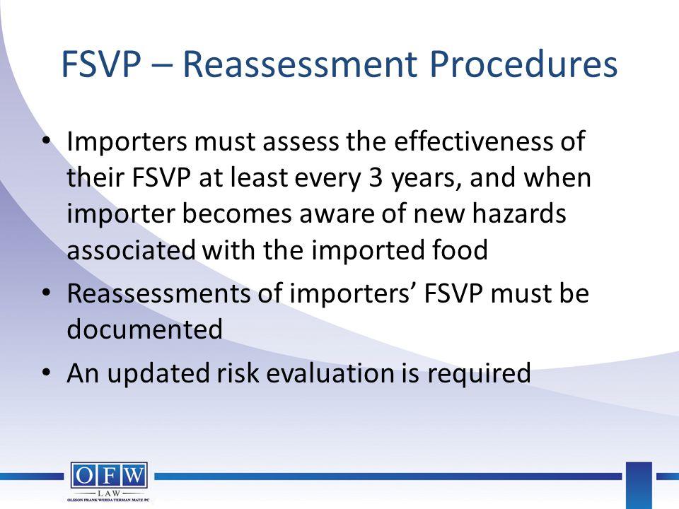 FSVP – Reassessment Procedures