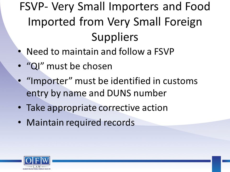 FSVP- Very Small Importers and Food Imported from Very Small Foreign Suppliers