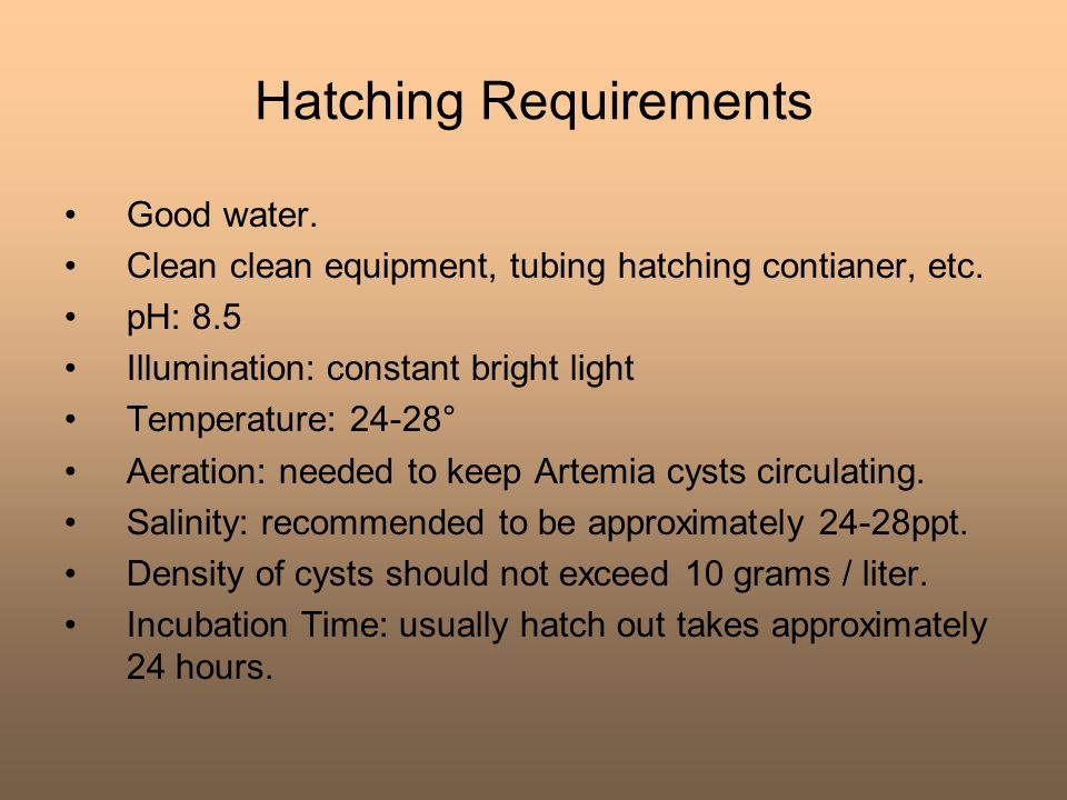 Hatching Requirements