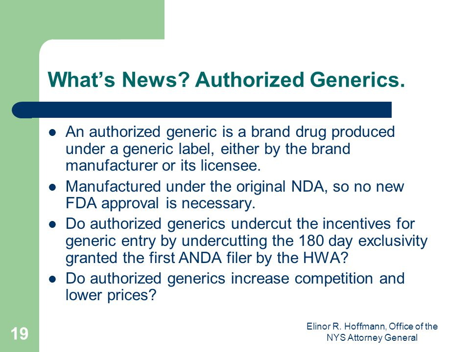 What's News Authorized Generics.