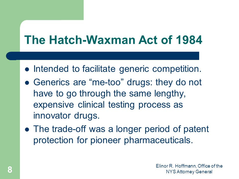 The Hatch-Waxman Act of 1984