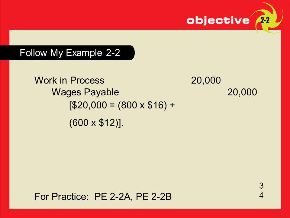 For Practice: PE 2-2A, PE 2-2B