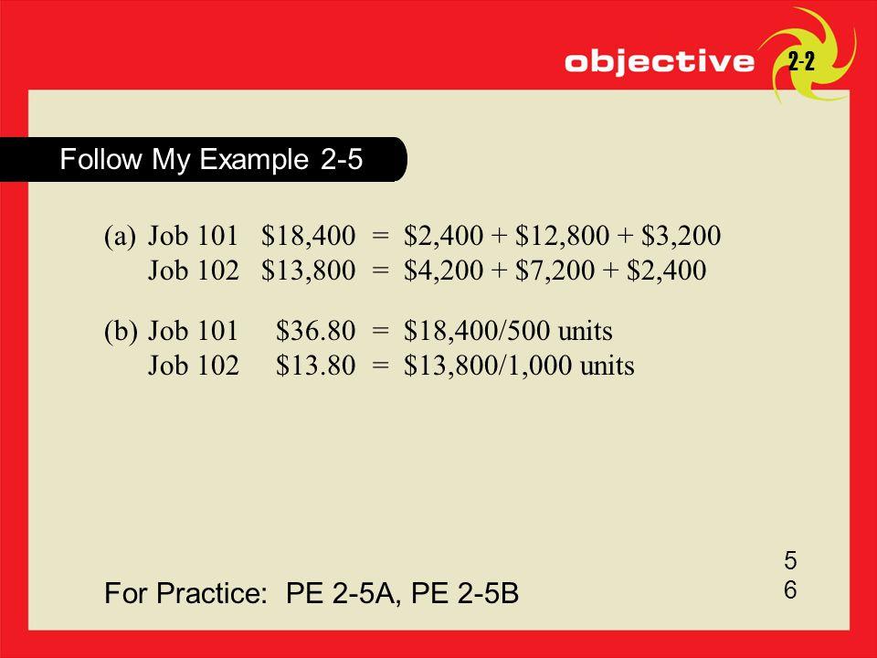 For Practice: PE 2-5A, PE 2-5B