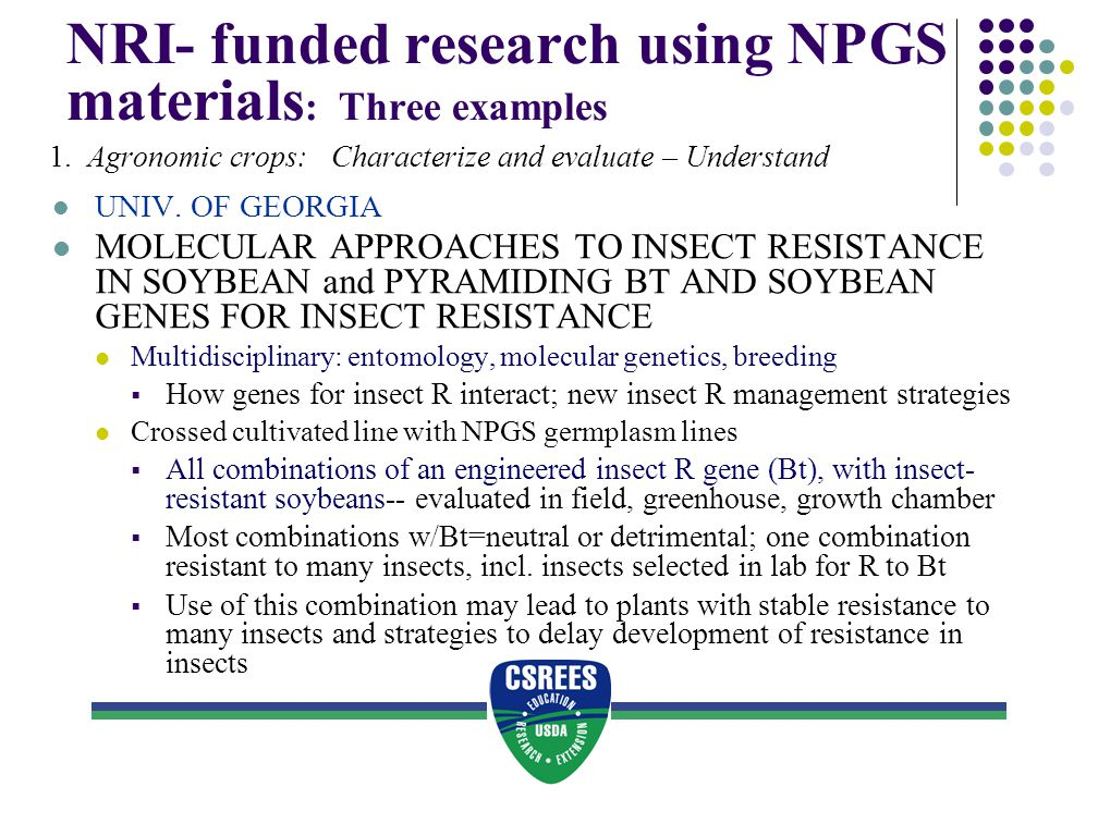 NRI- funded research using NPGS materials: Three examples