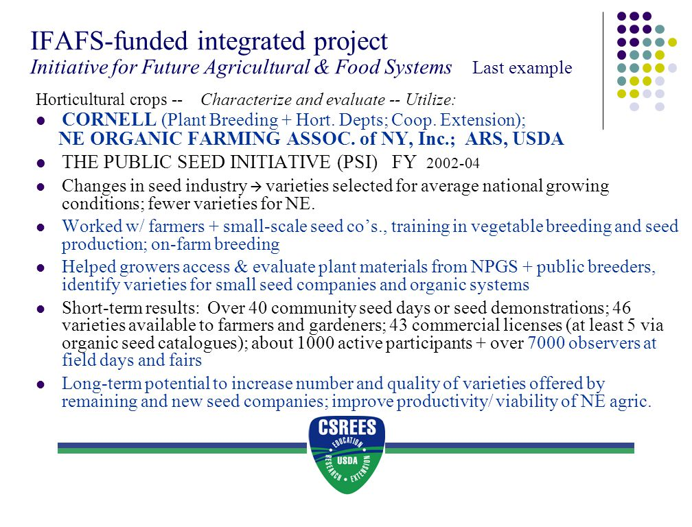 IFAFS-funded integrated project Initiative for Future Agricultural & Food Systems Last example