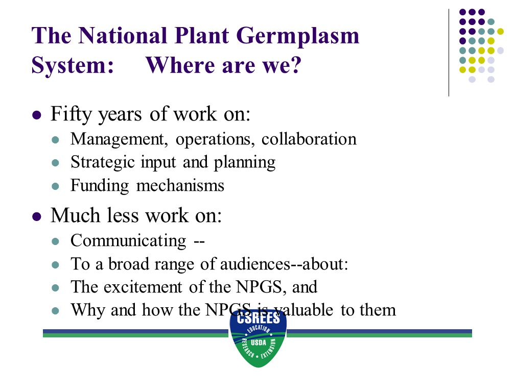 The National Plant Germplasm System: Where are we