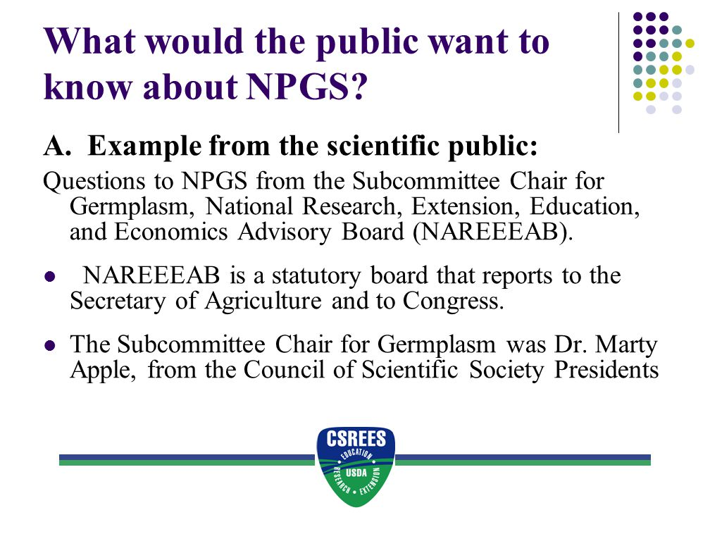 What would the public want to know about NPGS