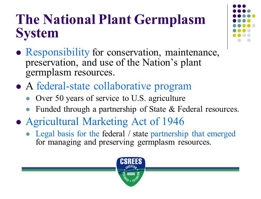 The National Plant Germplasm System