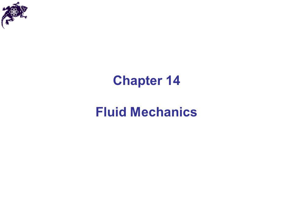 Chapter 14 Fluid Mechanics