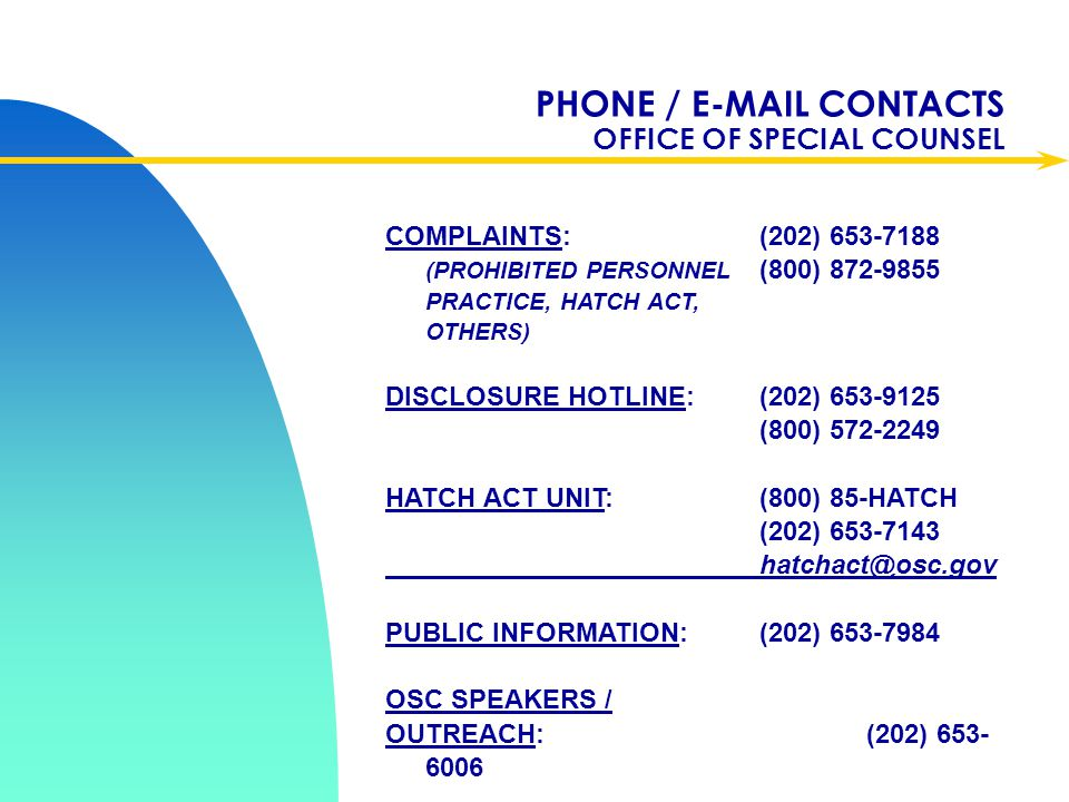 PHONE / E-MAIL CONTACTS OFFICE OF SPECIAL COUNSEL
