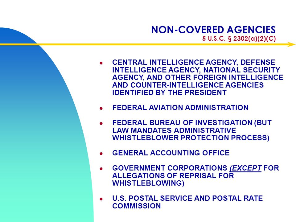 NON-COVERED AGENCIES 5 U.S.C. § 2302(a)(2)(C)