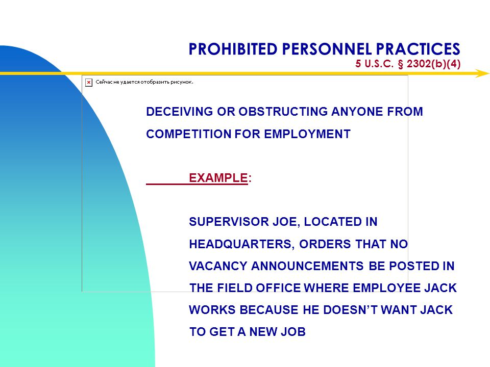 PROHIBITED PERSONNEL PRACTICES 5 U.S.C. § 2302(b)(4)