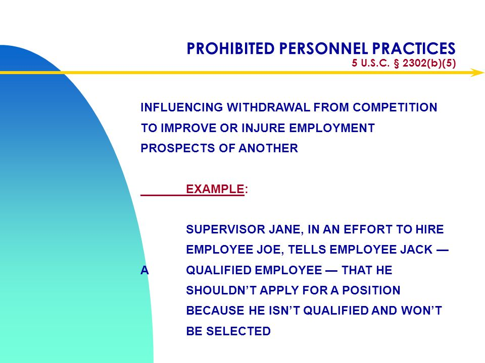 PROHIBITED PERSONNEL PRACTICES 5 U.S.C. § 2302(b)(5)