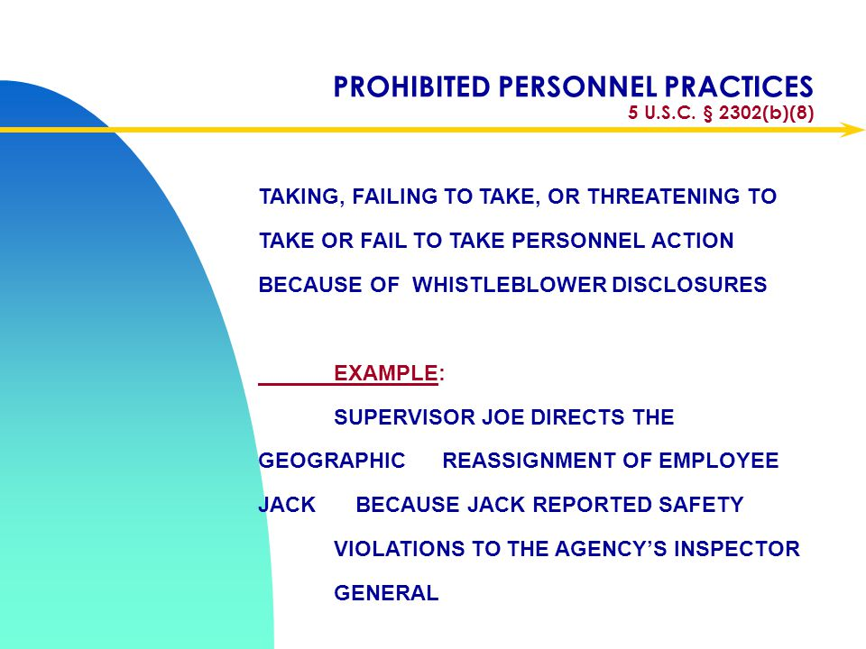 PROHIBITED PERSONNEL PRACTICES 5 U.S.C. § 2302(b)(8)